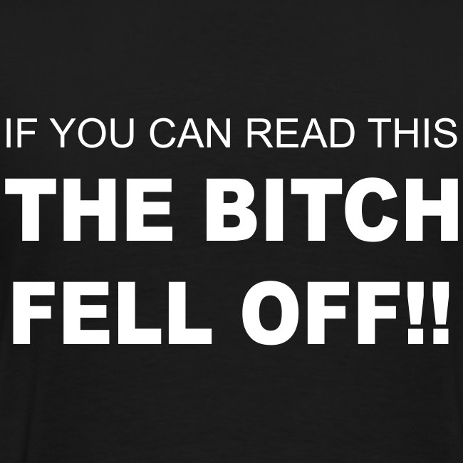 The bitch fell off! Heavyweight T-Shirt