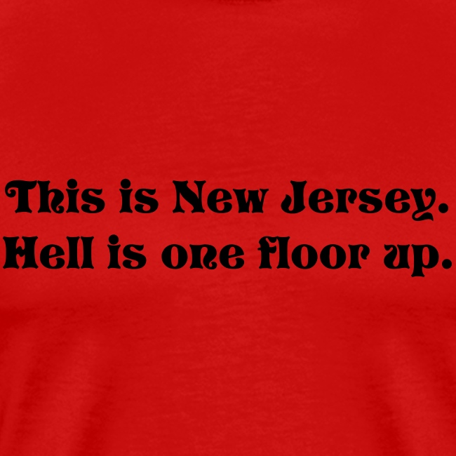 New Jersey- worse than Hell