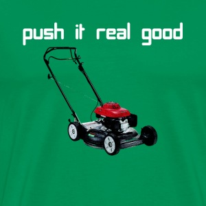 push it real good - Men's Premium T-Shirt