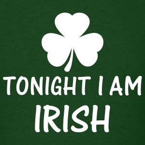 Forest green tonight i am irish T-Shirts - Men's T-Shirt