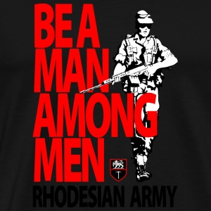 Be A Man Among Men - Men's Premium T-Shirt