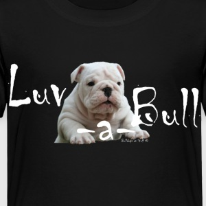 Luv-a-Bull T-Shirt - Toddler Premium T-Shirt