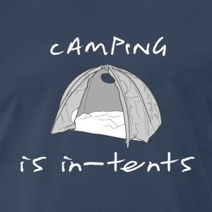 camping is in-tents [intense] - Men's Premium T-Shirt
