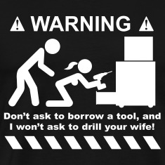 Drill Your Wife