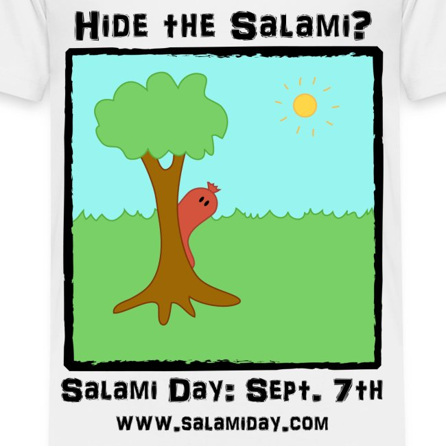 Salami Day: Hide the Salami?