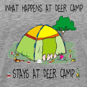 What Happens At Deer Camp, Stays At Deer Camp - Men's Premium T-Shirt