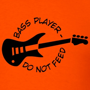 Bassplayer, do not feed! - Men's T-Shirt