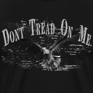 Black DONT TREAD ON ME T-Shirts - Men's Premium T-Shirt