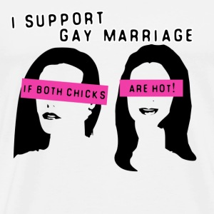 Natural Gay Marriage Hot Chicks T-Shirts - Men's Premium T-Shirt