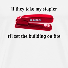 Natural Office Space Stapler T-Shirts
