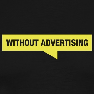Without Advertising - Logo - Men's Premium T-Shirt