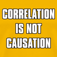 Design ~ Correlation is not causation