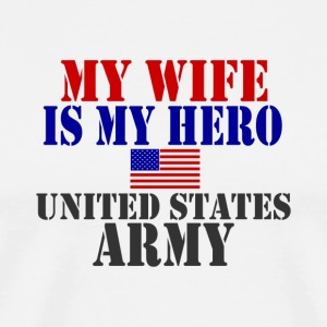 White WIFE HERO ARMY T-Shirts - Men's Premium T-Shirt