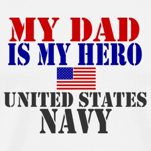 White DAD HERO NAVY T-Shirts - Men's Premium T-Shirt