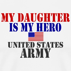 White DAUGHTER HERO ARMY T-Shirts - Men's Premium T-Shirt