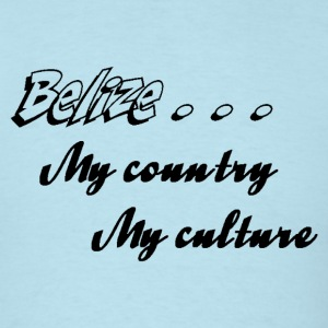 Belize My Country My Culture - Men's T-Shirt