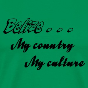 Belize My Country My Culture - Men's Premium T-Shirt