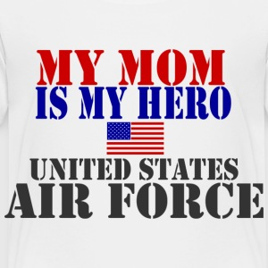 White MOM HERO USAF Toddler Shirts - Toddler Premium T-Shirt
