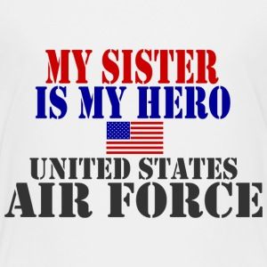 White SISTER HERO USAF Toddler Shirts - Toddler Premium T-Shirt