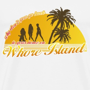 White Anchorman Whore Island T-Shirts - Men's Premium T-Shirt