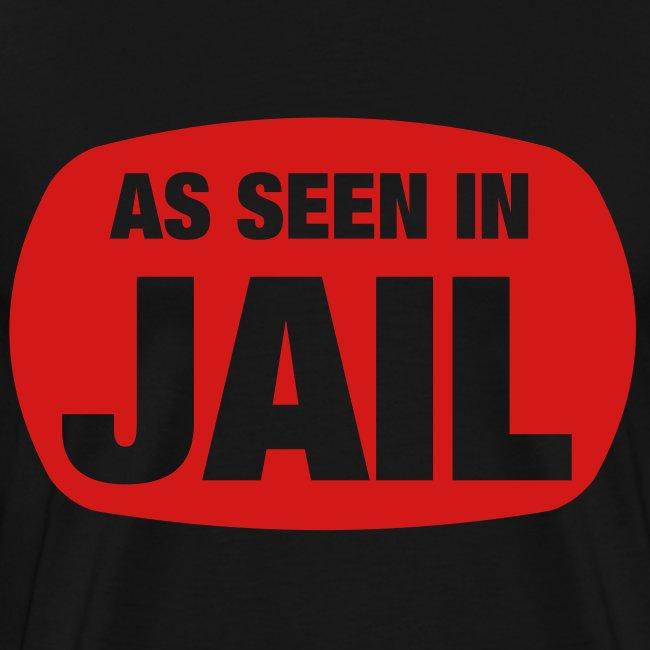 as seen in jail