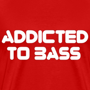 Red Addicted To Bass T-Shirts - Men's Premium T-Shirt