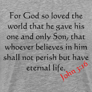 Design ~ John 3:16 T-shirt