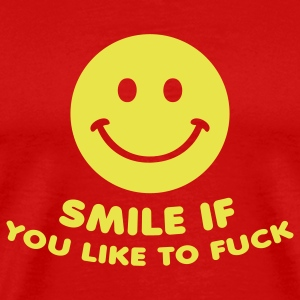 Red smile if you like to fuck sex  T-Shirts - Men's Premium T-Shirt