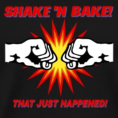 Black Shake N Bake T-Shirts