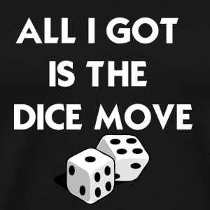 Black Dice Move T-Shirts - Men's Premium T-Shirt