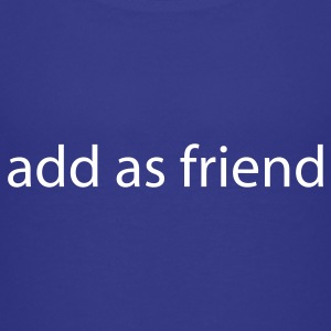 Royal blue add a sfriend by wam Kids' Shirts - Kids' Premium T-Shirt