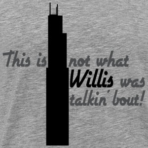Funny Willis Tower Name Change - Men's Premium T-Shirt
