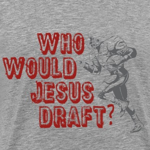Fantasy Football Draft (WWJD) - Men's Premium T-Shirt