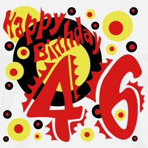 Happy Birthday 46 Years - Men's Premium T-Shirt