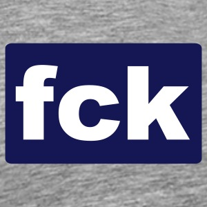 Heather grey fck (fuck) T-Shirts - Men's Premium T-Shirt