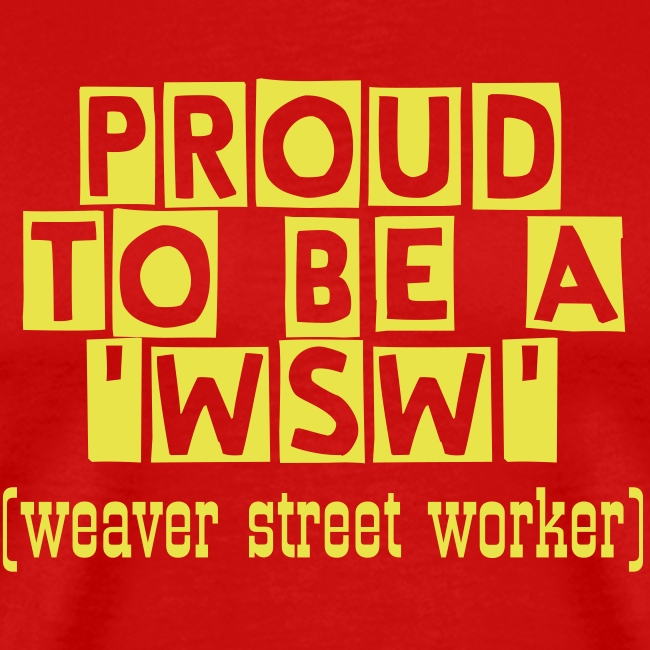 Proud To Be A 'WSW' T-Shirt