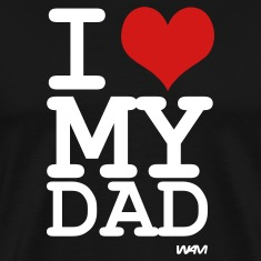 Black i love my dad by wam T-Shirts