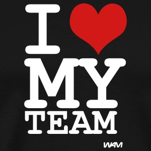 Black i love my team by wam T-Shirts - Men's Premium T-Shirt