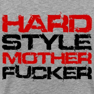Heather grey Hardstlye Mother Fucker (Black Txt) T-Shirts - Men's Premium T-Shirt