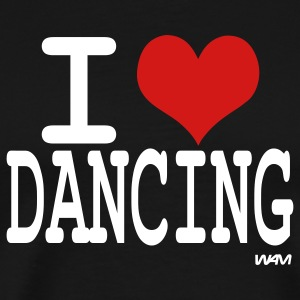 Black i love dancing by wam T-Shirts - Men's Premium T-Shirt