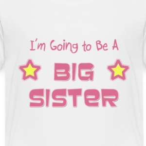 Future Big Sister Toddler T-Shirt - Toddler Premium T-Shirt