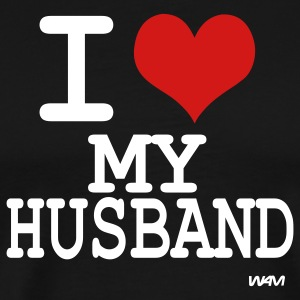 Black i love my husband by wam T-Shirts - Men's Premium T-Shirt