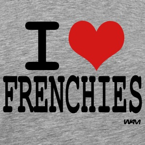 Heather grey i love frenchies by wam T-Shirts - Men's Premium T-Shirt
