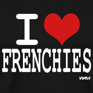 Black i love frenchies by wam T-Shirts - Men's Premium T-Shirt