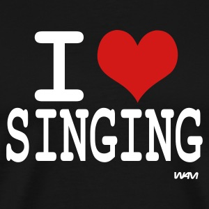 Black i love singing by wam T-Shirts - Men's Premium T-Shirt