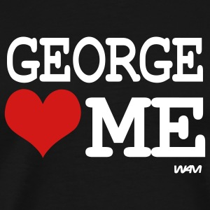 Black george loves me by wam T-Shirts - Men's Premium T-Shirt