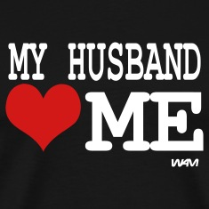 Black my husband loves me by wam T-Shirts