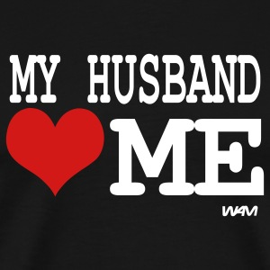Black my husband loves me by wam T-Shirts - Men's Premium T-Shirt