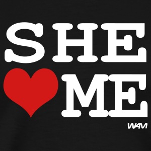 Black she loves me by wam T-Shirts - Men's Premium T-Shirt