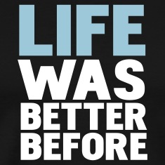 Black life was better before T-Shirts